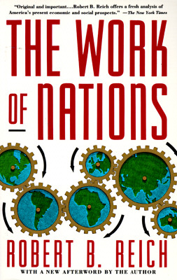 Image for The Work of Nations: Preparing Ourselves for 21st Century Capitalism