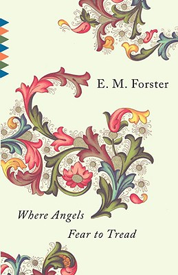 Where Angels Fear to Tread (Vintage Classics), Forster, E.M.