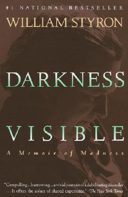 Image for DARKNESS VISIBLE : A MEMOIR OF MADNESS
