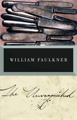 The Unvanquished: The Corrected Text, William Faulkner