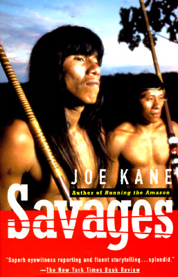 Savages, Kane, Joe