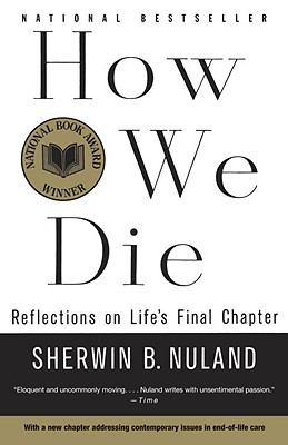Image for How We Die: Reflections on Life's Final Chapter (Vintage)
