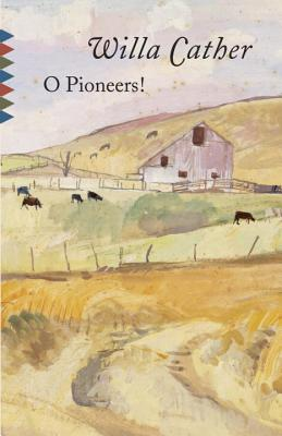 O Pioneers! (Vintage Classics), Cather, Willa