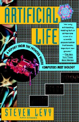 Image for Artificial Life: A Report from the Frontier Where Computers Meet Biology