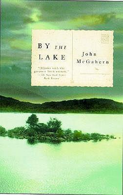 By the Lake (Vintage International), JOHN MCGAHERN