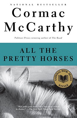 All the Pretty Horses, McCarthy, Cormac