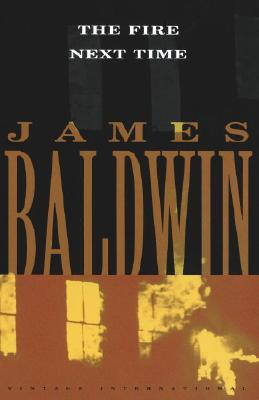 FIRE NEXT TIME, BALDWIN, JAMES