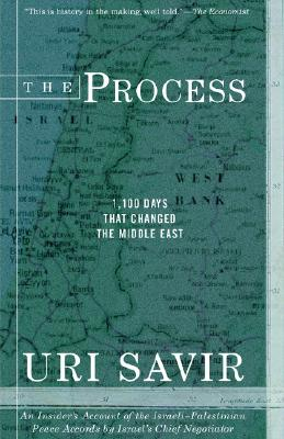 The Process: 1,100 Days that Changed the Middle East, Savir, Uri