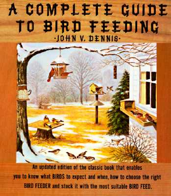 Image for A Complete Guide to Bird Feeding
