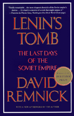 Image for Lenin's Tomb: The Last Days of the Soviet Empire