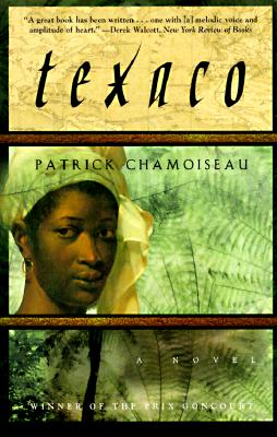 Texaco: A Novel, Chamoiseau, Patrick