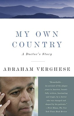 Image for My Own Country: A Doctor's Story
