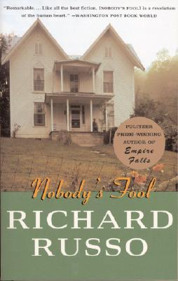Nobody's Fool (Vintage Contemporaries), Richard Russo
