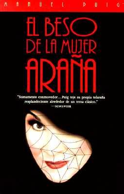 Image for El Beso de la Mujer Arana (Spanish Edition)