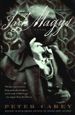 "Jack Maggs: A Novel, ""Carey, Peter"""