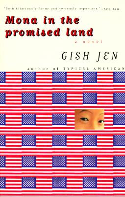 Mona in the Promised Land: A Novel, Gish Jen
