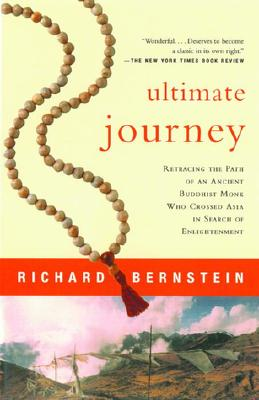 Image for Ultimate Journey: Retracing the Path of an Ancient Buddhist Monk Who Crossed Asi