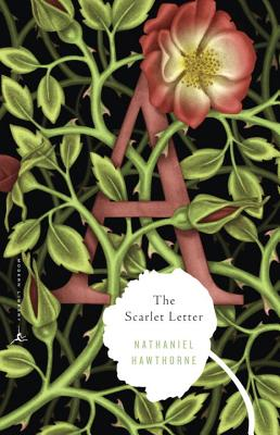 The Scarlet Letter (Modern Library Classics), Hawthorne, Nathaniel