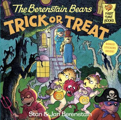 The Berenstain Bears Trick or Treat (First Time Books(R)), STAN BERENSTAIN, JAN BERENSTAIN