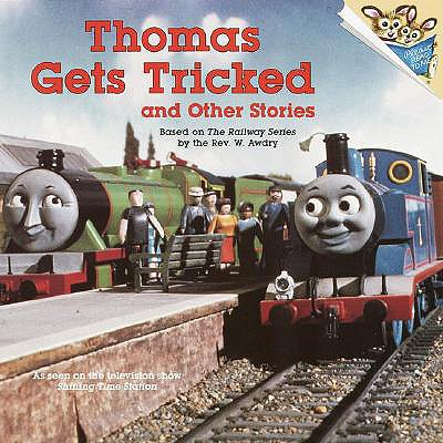THOMAS GETS TRICKED AND OTHER STORIES, Awdry, Rev W