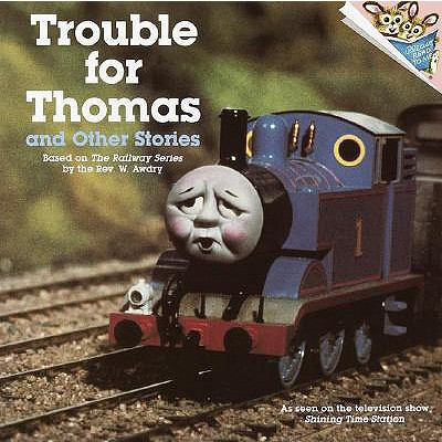 Image for Trouble for Thomas and Other Stories (Thomas the Tank Engine; A Please Read To Me book)