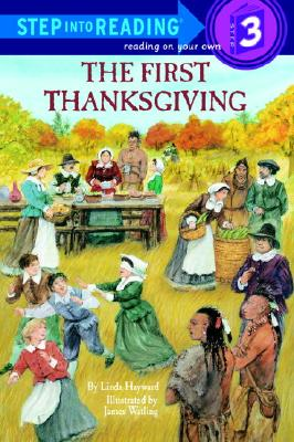 Image for The First Thanksgiving (Step-Into-Reading, Step 3)