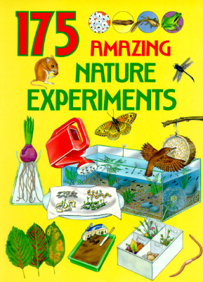 Image for 175 Amazing Nature Experiments