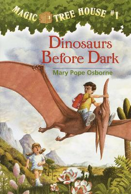 Dinosaurs Before Dark  (Magic Tree House #1), MARY POPE OSBORNE