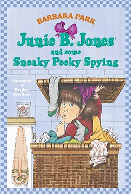 Image for Junie B. Jones and  Some Sneaky Peeky Spying (A Stepping Stone Book(TM))