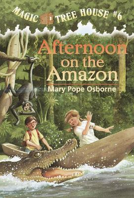 """Afternoon on the Amazon (Magic Tree House, No. 6)"", ""(Illustrator), Sal Murdocca, Pope, Mary Osborne"""