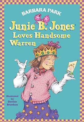 JUNIE B. JONES LOVES HANDSOME WARREN (JUNIE B. JONES, NO 7), PARK, BARBARA