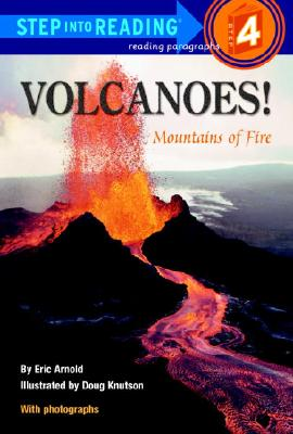 Image for Volcanoes! Mountains of Fire (Step-Into-Reading, Step 4)