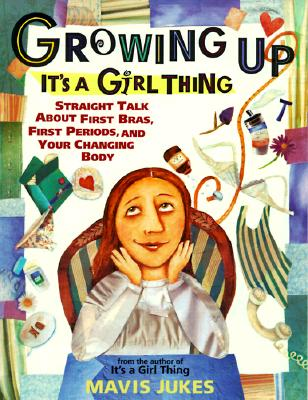 Image for Growing Up  It's a Girl Thing