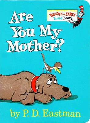 Image for Are You My Mother? (Bright & Early Board Books(TM))
