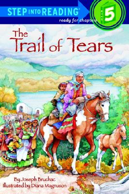 Trail of Tears (Step-Into-Reading, Step 5), Joseph Bruchac