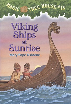 Image for Viking Ships At Sunrise (Magic Tree House, No. 15)