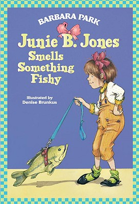 Image for JUNIE B JONES SMELLS SOMETHING FISHY