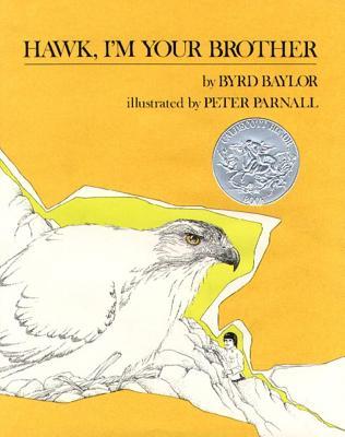 """Hawk, I'm Your Brother"", Byrd Baylor"
