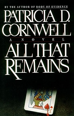 Image for All That Remains (Bk 3 Kay Scarpetta Series)