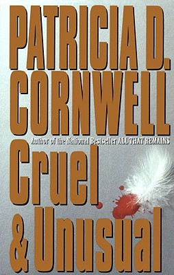 Image for Cruel and Unusual (Bk 4 Kay Scarpetta Series)