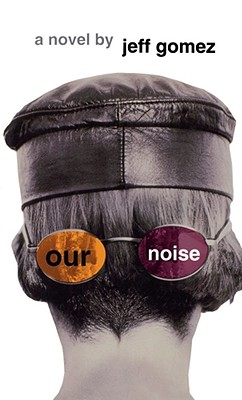 Image for Our Noise