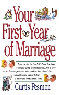 Your First Year of Marriage, Pesmen, Curtis