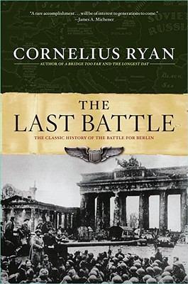Image for Last Battle: The Classic History of the Battle for Berlin