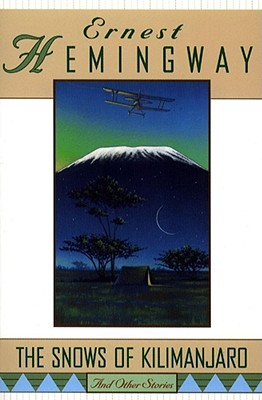 The Snows of Kilimanjaro and Other Stories, Ernest Hemingway