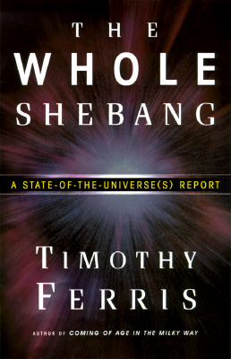 Image for The Whole Shebang: A State-of-the-Universe(s) Report