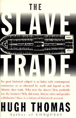 Image for THE SLAVE TRADE : The Story of the Atlantic Slave Trade : 1440 - 1870