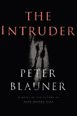 The Intruder: a Novel, Blauner, Peter