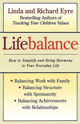 Lifebalance, Eyre, Linda; Eyre, Richard