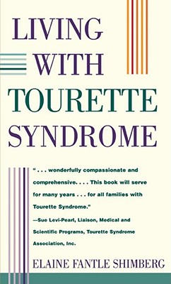 Living With Tourette Syndrome, Shimberg, Elaine Fantle
