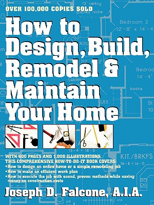 Image for How to Design, Build, Remodel & Maintain Your Home